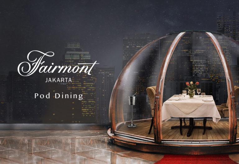 Fairmont Jakarta Hadirkan Pod Dining @ Hari Valentine